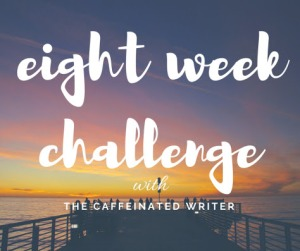 eight week challenge
